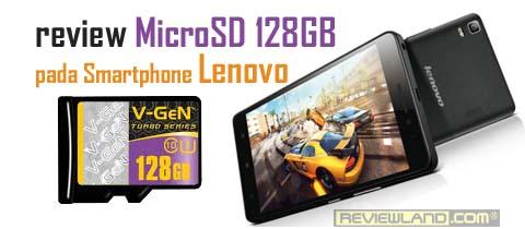 Review MicroSD 128GB pada smartphone Lenovo