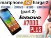 Duel Smartphone 4G harga 2-jutaan (part 2) : Lenovo A7000 Plus