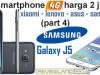 Duel Smartphone 4G harga 2-jutaan (part 4): Samsung Galaxy J5